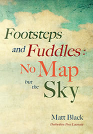 Footsteps and Fuddles: No Map but the Sky book by Matt Black